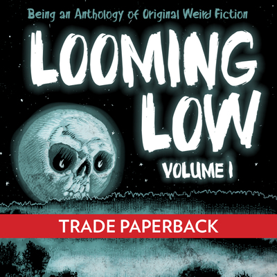 Looming Low by Dim Shores Publishing