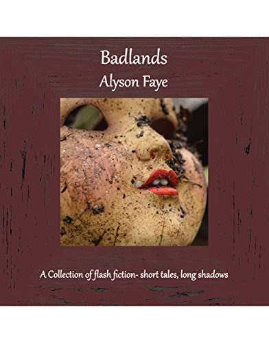 Badlands by Alyson Faye